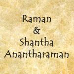 Raman & Shantha Anantharaman